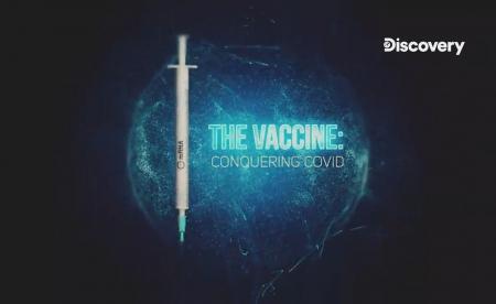 終結新冠肺炎露曙光  ACTIV神速行動計畫推動全球疫苗接種  新冠疫苗研發顛覆全球疫苗製造賽程  改寫人類抗疫歷史!  DISCOVERY揭露新冠肺炎疫苗背後的尖端科學  《新冠疫苗: 終結疫情》  3月7日星期日8PM